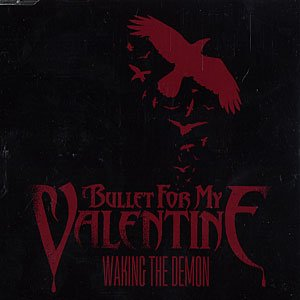 Bullet for my valentine-waking the demon (hd)